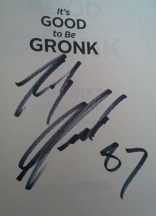 Good to Be Gronk autograph-sm